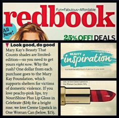 Our Special-Edition† Beauty That Counts® Mary Kay® Creme Lipstick and NouriShine Plus® Lip Gloss were big hits this year! Redbook added the products to their August Beauty Inspiration list for those that want to look good and do good.