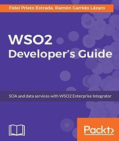 WSO2 Developer's Guide Pdf Download e-Book