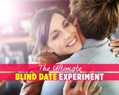 We sent a guy on a blind date—here's what he remembered about her afterward