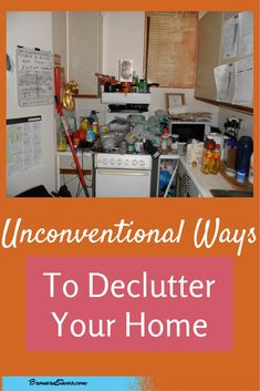 7 Unconventional Ways To Declutter Your Home - Regain control of your home with these easy tips!