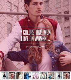 7 #Colors That Men Love on Women ... - #Fashion