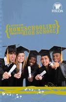 HSLDA   Homeschooling Thru High School : the complete guide