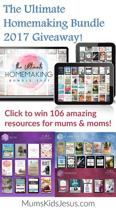 I'm giving away 106 wonderful resources for mums and moms. The Ultimate Homemaking Bundle 2017 includes eBooks and eCourses on motherhood, marriage, Christian faith, home, recipes, organising, finances, creativity, intentional living and more. Click the pin for more details and to enter!