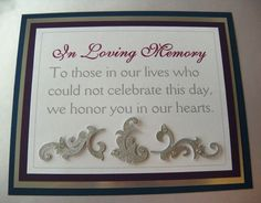 In Memory of for Weddings | Weddings by Susan: Custom Wedding Sign Package