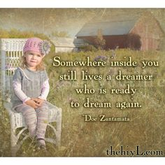 """Somewhere inside you still lives a dreamer who is ready to dream again.~Doe ZantamataWake Up Your Inner DreamerBy Doe ZantamataFor a dream to become a dream come true, it has to start with you.For many of us, we hear talk about """"live your dreams"""" or """"go for your dreams,"""" but what if you're not q"""