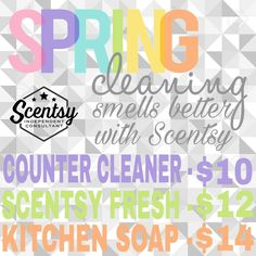 Spring Cleaning smells better with Scentsy. Laundry, counter cleaner, fabric refresher, kitchen soap and hand soap in your favorite Scentsy fragrances #scentsbykris
