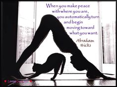 When you make peace with where you are, you automatically turn and begin moving toward what you want.