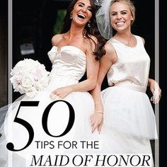 From core responsibilities to little-known duties, here's what all maid of honors need to know to make sure their BFF gets hitched without a hitch.