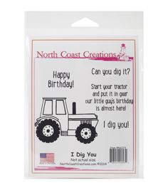 North Coast Creations I Dig You Cling Rubber Stamp