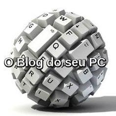 O Blog do seu PC, blog de tecnologia do Paulo Rocha, tudo sobre inovação tecnológica, internet, redes sociais e dicas para seu PC