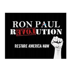 Ron Paul Revolution Sign $24.65