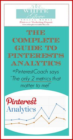 The Complete & EASY Guide To #PinterestAnalytics. Analytics make my head spin so to avoid that I narrowed my list down to 2 metrics that makes sense to me. Check it out here http://www.whiteglovesocialmedia.com/pinterest-consultant-the-complete-guide-to-pinterests-analytics-the-only-two-metrics-that-matter-to-me/ #PinterestMarketingExpert