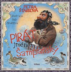 Pirát jménem Šampaňský - Petra Štarková   Databáze knih