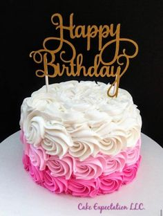 Happy Birthday Wishes Cake, Cute Birthday Cakes, 17th Birthday, Barbie Birthday Cake, Barbie Cake, Cake Cookies, Cupcake Cakes, Ombre Rosette Cake, Cake Pink