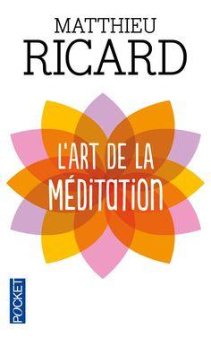 Un guide à la fois spirituel et philosophique, une initiation à la pratique de la méditation. L'art de méditer est une pratique que les plus grands sages poursuivent tout au long de leur vie. Matthieu Ricard vous ouvre le chemin et vous guide pas à pas sur la voie d'une expérience universelle fondée sur l'amour altruiste, la compassion et les bienfaits de la méditation. Chakras, Good Books, Books To Read, Importance Of Library, Altered State Of Consciousness, Burn Out, Book Stationery, Book Writer, Chakra