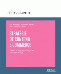 Stratégie de contenu e-commerce/Eve Demange/ IAE Bibliothèque, Salle de lecture - 655.8 DEM