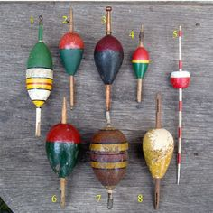Bobbers..as kids we always thought the red & white plastic ones HAD to be on our lines!