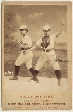Victorian lady baseball players from the team Polka Dot Nine, 1884. Cigerette advertising card.