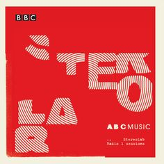Stereolab – design by Julian House | The Intro Partnership, London