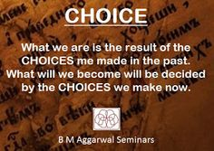 Winners: Life is a matter of CHOICES