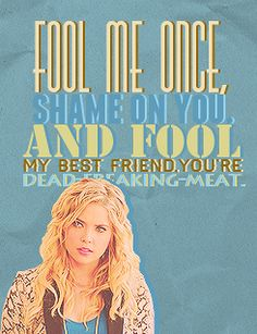 """Hanna Marin quote """"Fool me once shame on you, and fool my best friend you're dead freaking meat! Pll Quotes, Pll Memes, Funny Quotes, Qoutes, Pretty Little Liars Hanna, Pretty Little Liers, Best Tv Shows, Best Shows Ever, Hanna Marin Quotes"""