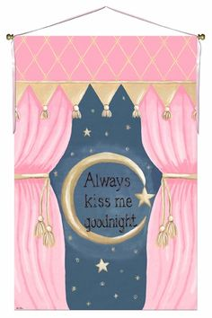 Always Kiss me Goodnight - Wall Hanging