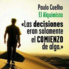 Tus decisiones son..