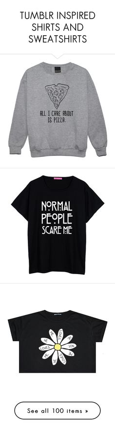 """TUMBLR INSPIRED SHIRTS AND SWEATSHIRTS"" by horanoverniall ❤ liked on Polyvore featuring tops, hoodies, sweatshirts, sweaters, shirts, black, women's clothing, punk sweatshirts, black sweat shirt and black sweatshirt"