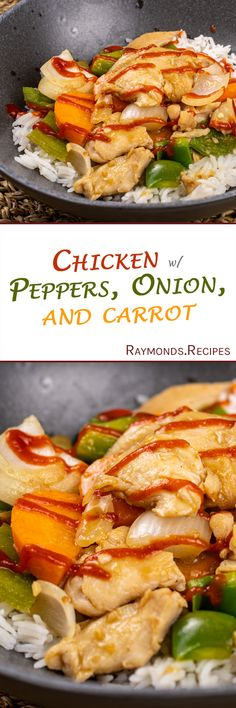 Raymond's Food | Chicken, Peppers, Onions, and Carrots