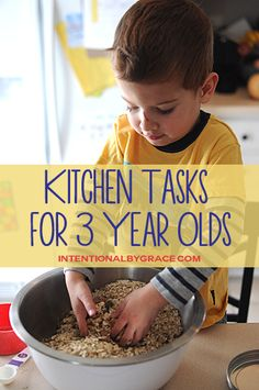 Kitchen Tasks for a 3 Year Old - There are so many great tasks you can include your toddler in!