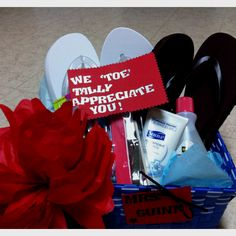 Teacher Appreciation Gift #2, I would make the tag and attach it to a gift card for a pedicure