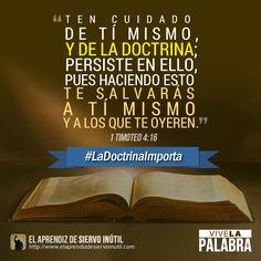 1 Timoteo 4:16 - Porque #LaDoctrinaImporta