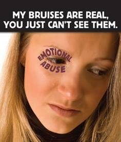 Emotional Abuse often accompanies physical abuse. Often the violent abusers are clever enough to place blows where they will not easily be seen.