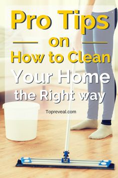 Are you preparing to clean your House? Check out our easy and quick tips cleaning like a Pro Cleaner.