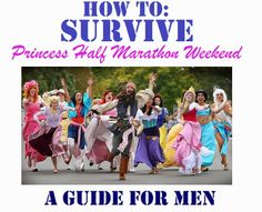 How to Survive Princess Half Marathon Weekend – A Guide for Men - Running Happily Ever After #VirtualrunDisney