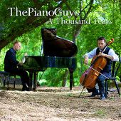 The Piano Guys - A Thousand Years (Christina Perri [Piano/Cello] cover)  This was the First Piano Guys video I watched