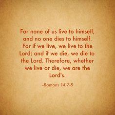 Romans 14:7-8 We belong to God!