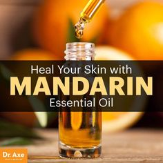Mandarin essential oil - Dr. Axe http://www.draxe.com #health #holistic #natural
