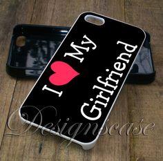 I Love My Girlfriend 2 - iPhone 6/6S Case, iPhone 5/5S Case, iPhone 5C Case,iPhone 4/4s plus Samsung Galaxy S4 S5 S6 Edge Cases - designscases.com
