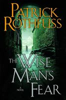 PATRICK ROTHFUSS: Crónica del Asesino de Reyes- El temor de un hombre sabio