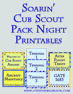 Soarin Themed Cub Scout Pack Night FREE PRINTABLES! www.overthebigmoon.com