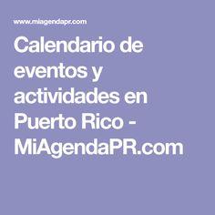 Calendario de eventos y actividades en Puerto Rico - MiAgendaPR.com