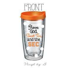 I Love God Sweet Tea and the SEC - Tervis Style Tumbler with Monogram - College Gameday - Travel - Southern Girl