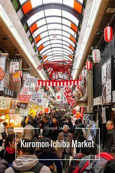 Osaka's Kuromon-Ichiba Market. Things to do in Osaka Japan. Things to eat in Osaka.