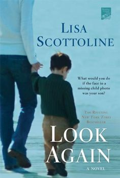 Look Again by Lisa Scottoline, http://www.amazon.com/dp/B002LA09GW/ref=cm_sw_r_pi_dp_DZiyqb0F7FB1Z