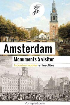 Monuments à Amsterdam : Insolites et incontournables ! Guide Amsterdam, Monuments, Parcs, Taj Mahal, Building, Travel, Old Churches, Buddhist Temple, Place Of Worship