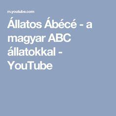 Állatos Ábécé - a magyar ABC állatokkal - YouTube