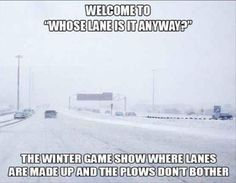 Winter game show Funny Winter Pictures, Cool Pictures, Funny Winter Quotes, Snow Quotes, Meme Pictures, Minnesota Funny, Wisconsin Funny, Wisconsin Winter, Driving Memes