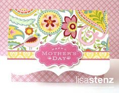 card by Lisa Stenz using CTMH Chantilly paper.... (change sentiment)