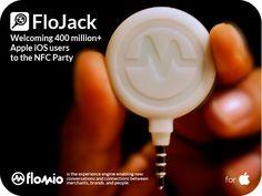 FloJack - NFC for iPad and iPhone by Flomio, via Kickstarter.